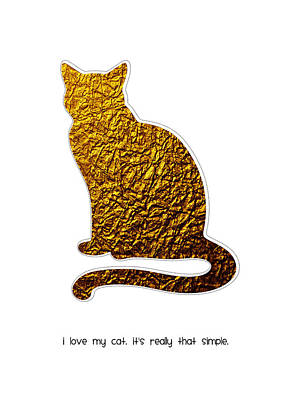 Cats Digital Art - I Love My Cat by Shivonne Ross