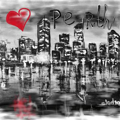 Mixed Media - I Love Perth by Sladjana Lazarevic