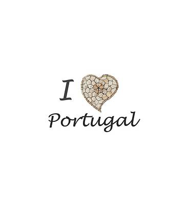 Digital Art - I Love Portugal by Helissa Grundemann