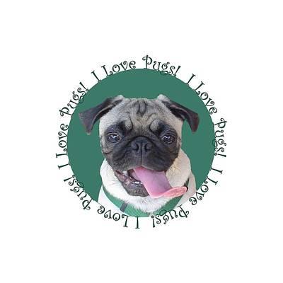 Painting - I Love Pugs by Patricia Barmatz