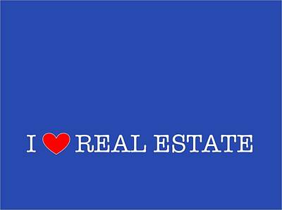 Photograph - I Love Real Estate Blue by Carolina Mendez