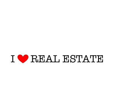 Photograph - I Love Real Estate White by Carolina Mendez