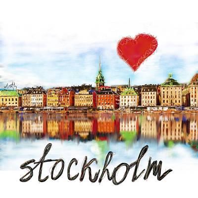 Digital Art - I Love Stockholm by Sladjana Lazarevic