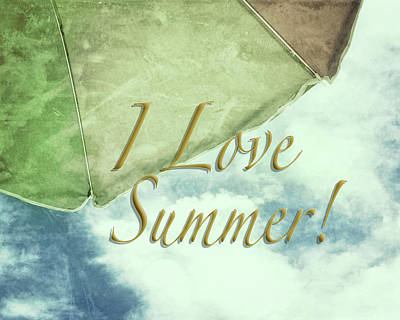 Photograph - I Love Summer I by Marianne Campolongo