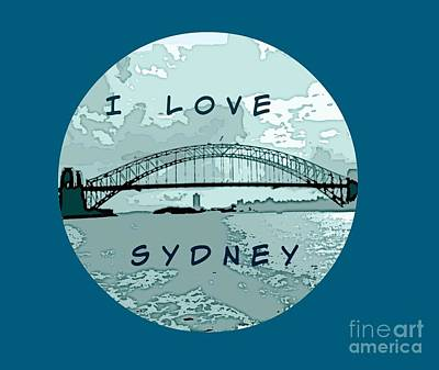 Photograph - I Love Sydney by Leanne Seymour
