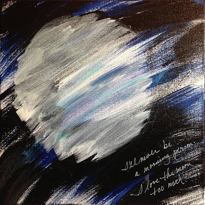 Painting - I Love The Moon Too Much by Su Nimon