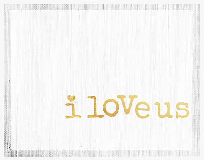 Anahi Decanio Mixed Media - I Love Us Typography Decor by WALL ART and HOME DECOR