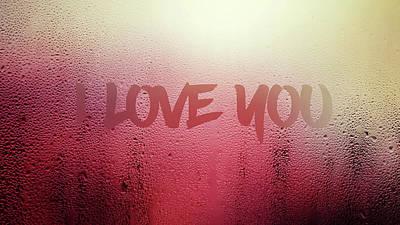 Digital Art - I Love You. by Anton Kalinichev