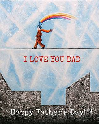 Day Painting - I Love You Dad by Graciela Bello