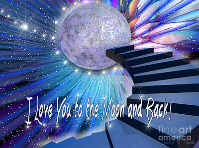 Digital Art - I Love You To The Moon And Back by Laurel D Rund