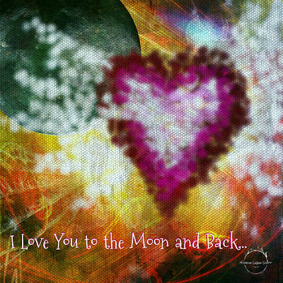 Digital Art - I Love You To The Moon And Back... No.2 by Absinthe Art By Michelle LeAnn Scott