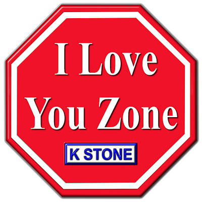 Wall Art - Digital Art - I Love You Zone by K STONE UK Music Producer