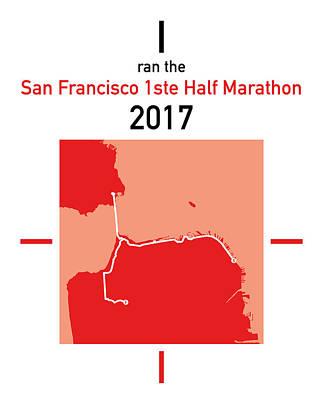 San Francisco Marathon Digital Art - I Ran The San Francisco 1ste Half Marathon by Big City Artwork