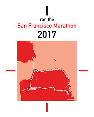 San Francisco Marathon Digital Art - I Ran The San Francisco Marathon by Big City Artwork