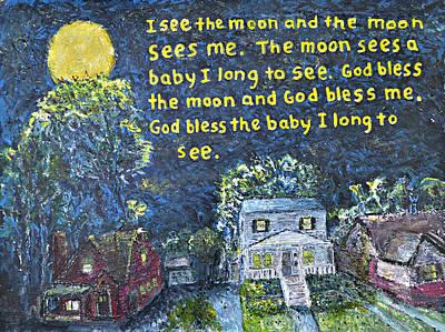 I See The Moon Art Print by Richard Wandell