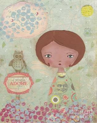 I Simply Adore You Art Print by Trenda Berryhill