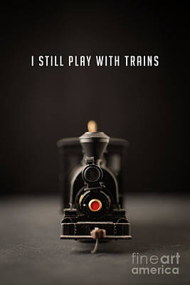 Photograph - I Still Play With Trains by Edward Fielding