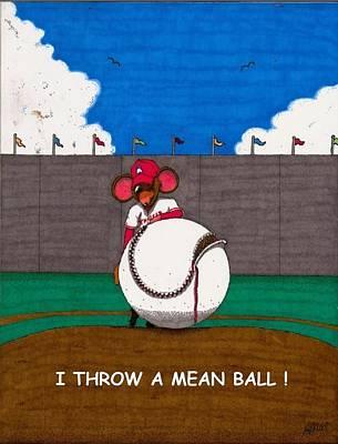 I Throw A Mean Ball Original