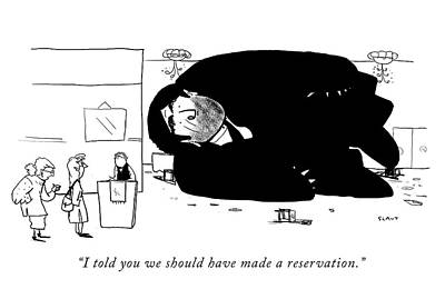 Drawing - I Told You We Should Have Made A Reservation by Sara Lautman