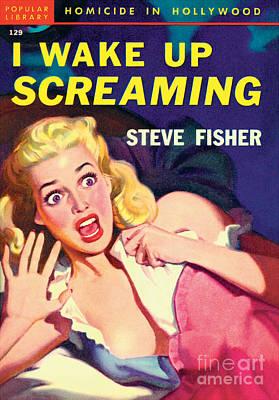 I Wake Up Screaming Art Print