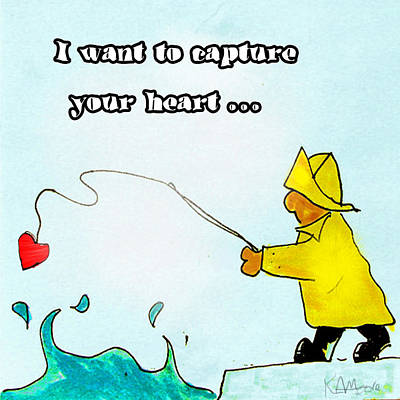I Want To Capture Your Heart Art Print