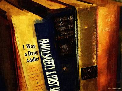 Bookshelf Painting - I Was A Drug Addict And Other Great Literature by RC DeWinter