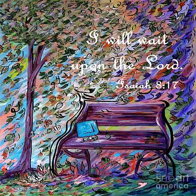 I Will Wait Upon The Lord Print by Eloise Schneider