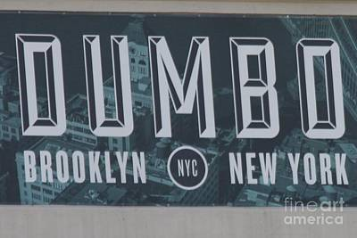 Photograph - Iconic Dumbo District Sign In Brooklyn by John Telfer
