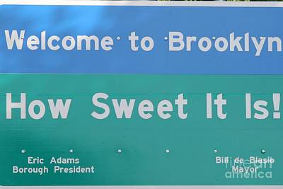 Photograph - Iconic Welcome To Brooklyn Sign by John Telfer