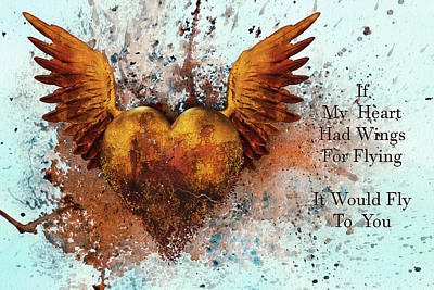 Mixed Media - If My Heart Had Wings For Flying by Georgiana Romanovna
