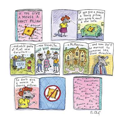 Painting - If You Give A Mouse A Fancy Pillow by Roz Chast