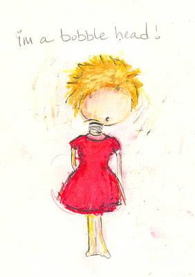 Im A Bobble Head Art Print by Ricky Sencion