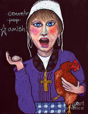 Taylor Swift Wall Art - Painting - I'm Amish by David Hinds