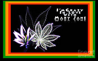 Digital Art - I'm Crazy In Love With Mary Jane by Jacqueline Lloyd