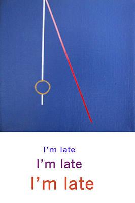 Im Late Im Late Im Late Art Print by Loraine LeBlanc