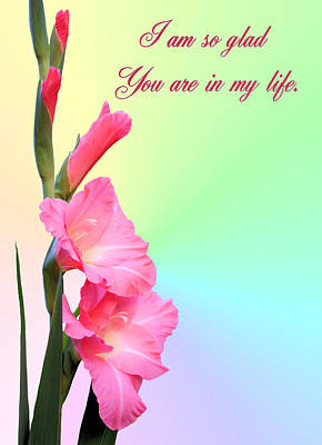 I'm So Glad You Are In My Life Art Print