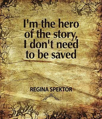 I'm The Hero Print by Cindy Greenbean