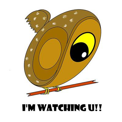 Digital Art - I'm Watching U by Pratyasha Nithin