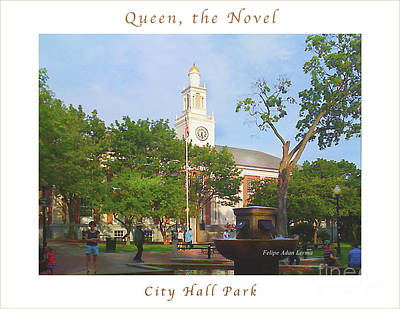 Photograph - Image Included In Queen The Novel - City Hall Park Enhanced Poster by Felipe Adan Lerma