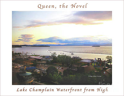 Photograph - Image Included In Queen The Novel - Lake Champlain Waterfront From High Enhanced Poster by Felipe Adan Lerma