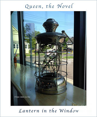 Rights Managed Images Photograph - Image Included In Queen The Novel - Lantern In Window 19of74 Enhanced Poster by Felipe Adan Lerma