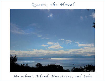 Photograph - Image Included In Queen The Novel - Motorboat Island Mountains And Lake Enhanced Poster by Felipe Adan Lerma