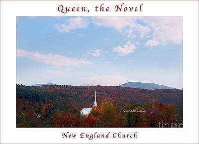 Photograph - Image Included In Queen The Novel - New England Church Enhanced Poster by Felipe Adan Lerma