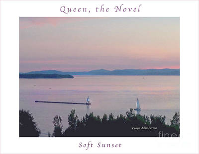 Photograph - Image Included In Queen The Novel - Soft Sunset Enhanced Poster by Felipe Adan Lerma