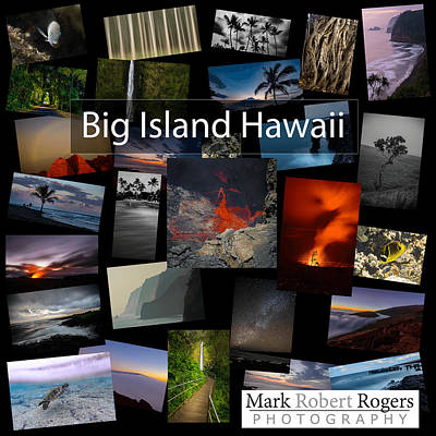 Photograph - Images From The Big Island - Coming Soon by Mark Robert Rogers
