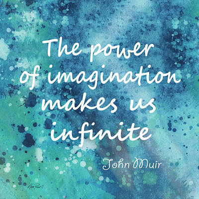 Compostion Digital Art - Imagination Muir Quote  by Ann Powell