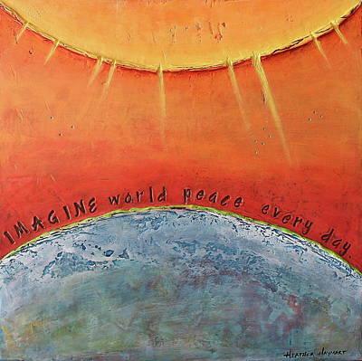 Mixed Media - Imagine World Peace by Heather Haymart