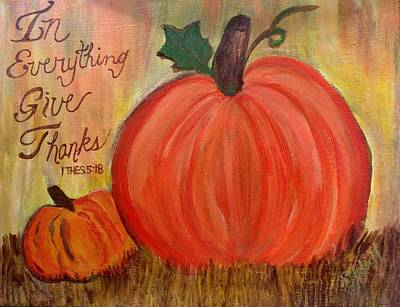 Painting - In Everything Give Thanks by Sheila J Hall