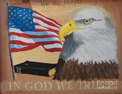 Painting - In God We Trust by Norm Starks