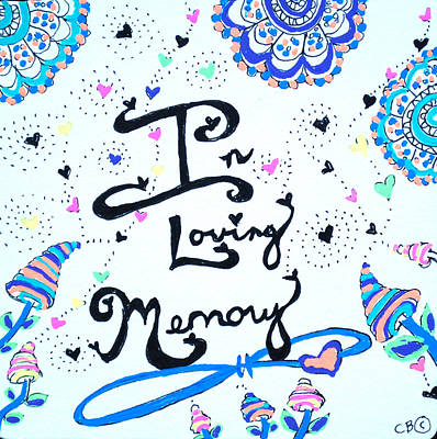 Drawing - In Loving Memory by Carole Brecht